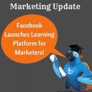 Facebook Update Learning Platforms