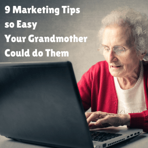 9 Easy Marketing Tips