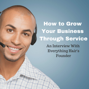 How to Grow Your Business Through Service