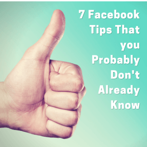 7 Facebook Marketing Tips That you Probably Don't Know