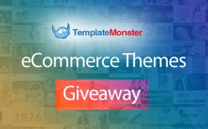 TemplateMonster eCommerce themes giveaway